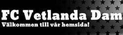 FC Vetlanda Dam