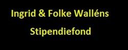 Ingrid & Folke Walléns stipendiefond