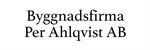 Byggnadsfirma Per Ahlqvist AB